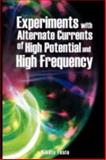Experiments with Alternate Currents of High Potential and High Frequency, Tesla, Nikola, 9563100301