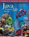 Java 5. 0 Program Design, Cohoon, James P. and Davidson, Jack W., 0073250309