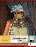 Embedded Systems Design : A Platform-Based Approach to System-Level Design, Sangiovanni-Vincentelli, Alberto and Pinto, Allesandro, 0123740304