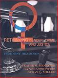 Rethinking Gender, Crime, and Justice : Feminist Readings, Goodstein, Lynne and Miller, Susan L., 0195330307