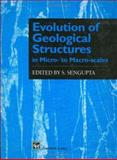 Evolution of Geological Structures in Micro- to Macro-Scales, Ghosh, Subir Kumar and Naha, Kshitindramohan, 0412750309