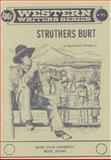 Struthers Burt, Raymond C. Phillips, 0884300307