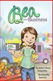 Bea Is for Business, Jamie A. Brown and Meg Seitz, 0989340309