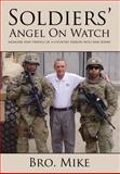 Soldiers' Angel on Watch, Bro Mike, 1627720308