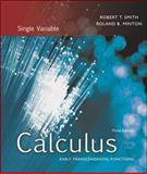 Calculus : Single Variable: Early Transcendental Function, Smith, Robert T. and Minton, Roland B., 0072870303