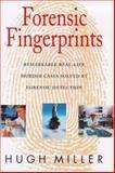 Forensic Fingerprints, Hugh Miller, 0747220301