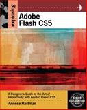 Exploring Adobe Flash CS5, Hartman, Annesa, 1111130302