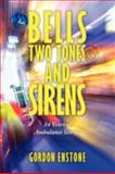 Bells, Two Tones and Sirens, Gordon Enstone, 1438930305