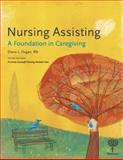 Nursing Assisting : A Foundation in Caregiving, Dugan, Diana, 1604250305