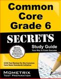 Common Core Grade 6 Secrets Study Guide, CCSS Exam Secrets Test Prep Team, 1627330305