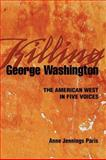 Killing George Washington, Anne Jennings Paris, 1932010300