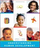 Understanding Human Development, Craig, Grace and Dunn, Wendy L., 0131710303