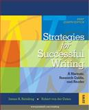 Strategies for Successful Writing : A Rhetoric, Research Guide, and Reader, Reinking, James A. and Von Der Osten, Robert, 0132320304