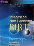 Integrating and Extending BIRT, Weathersby, Jason and Bondur, Tom, 0321580303