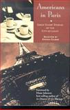 Americans in Paris : Great Short Stories of the City of Light, , 0972250301