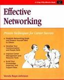 Effective Networking : Proven Techniques for Career Success, Venda Raye-Johnson, 1560520302