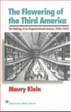 The Flowering of the Third America, Maury Klein, 1566630304