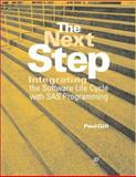 The Next Step : Integrating the Software Life Cycle with SAS(R) Programming, Gill, Paul, 1580250300