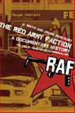 The Red Army Faction, a Documentary History, J. Smith and André Moncourt, 1604860308