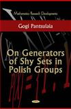 Generators of Shy Sets in Polish Groups, Pantsulaia, Gogi Rauli, 1617280305