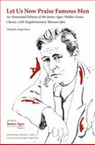 Let Us Now Praise Famous Men : An Annotated Edition of the James Agee–Walker Evans Classic, with Supplementary Manuscripts, , 1621900304