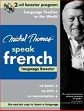 Michel Thomas Speak French : Language Booster, Thomas, Michel, 0071480307