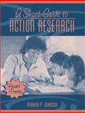 A Short Guide to Action Research, Johnson, Andrew P., 0205360300