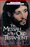 The Messiah in the Old Testament, Walter C. Kaiser, 031020030X