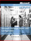 Microsoft Exchange Server 2007 Configuration - Exam 70-236