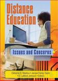 Distance Education : Issues and Concerns, D Lamont Johnson, Cleborne D Maddux, Jacque Ewing-Taylor, 0789020300
