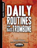 Daily Routines for Bass Trombone, Vining, David, 1935510304