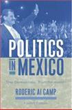 Politics in Mexico : The Democratic Transformation, Camp, Roderic Ai, 0195150309