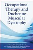 Occupational Therapy and Duchenne Muscular Dystrophy, Stone, Kate and Howarth, Alex, 0470510307