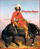 Charles Deas and 1840s America, Clark, Carol and Deas, Charles, 0806140305