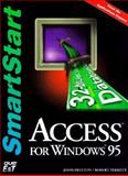 Access for Windows 95 Smartstart, Preston, John M. and Ferret, Robert, 1575760304