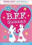 B. F. F. Quizzes, Isabel B. Lluch and Emily Lluch, 1613510306