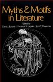 Myths and Motifs in Literature, David J. Burrows and Frederick R. Lapides, 0029050308