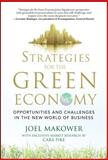 Strategies for the Green Economy : Opportunities and Challenges in the New World of Business, Makower, Joel and Pike, Cara, 0071600302