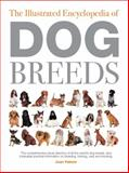 The Illustrated Encyclopedia of Dog Breeds, Joan Palmer, 0785800301