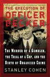 The Execution of Officer Becker 9780786720309