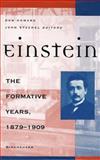 Einstein : The Formative Years, 1879-1909, , 0817640304