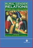 Rural Gender Relations : Issues and Case Studies, Bock, Bettina and Shortall, Sally, 0851990304