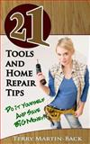 21 Tools and Home Repair Tips, Terry Martin-Back, 149433030X