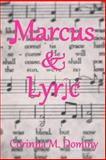 Marcus and Lyric, Corinna Dominy, 1497300304
