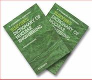 Elsevier's Dictionary of Nuclear Engineering, , 0444510311