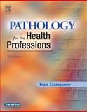 Pathology for the Health Professions 3rd Edition