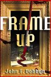 Frame-up, John F. Dobbyn, 1608090310