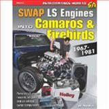 Swap LS Engines into Camaros and Firebirds, Eric McClellan, 1613250312