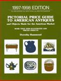 Pictorial Price Guide to American Antiques and Objects Made for the American Market, Dorothy Hammond, 0140260315
