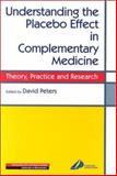 Understanding the Placebo Effect in Complementary Medicine : Theory, Practice and Research, , 0443060312